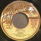 CAMEO~Keep it Hot~Chocolate City 3219 (Funk) VG+ 45
