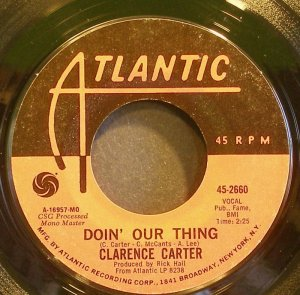 CLARENCE CARTER~Doin' Our Thing~Atlantic 2660 (Soul) VG+ 45