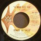 DENISE LASALLE~A Man Size Job~Westbound 206 (Soul) VG+ 45