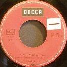 ENGELBERT HUMPERDINCK~A Man Without Love~Decca 25 333 VG+ Germany 45