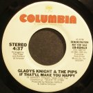 GLADYS KNIGHT & THE PIPS~If That'll Make You Happy~Columbia 02413 (Soul) Promo 45