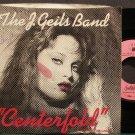 THE J. GEILS BAND~Centerfold~EMI America 8102 VG++ 45