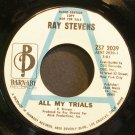 RAY STEVENS~All My Trials~Barnaby 2039 (Soft Rock) Promo VG+ 45