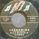 BILL BLACK'S COMBO~Josephine~Hi 2022-V (Rockabilly)  45
