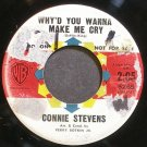 CONNIE STEVENS~Why'd You Wanna Make Me Cry~Warner Bros. 5265 Promo 45