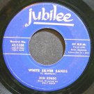 DON RONDO~White Silver Sands~Jubilee 5288 (Rock & Roll)  45