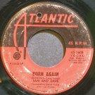 SAM & DAVE~Born Again~Atlantic 2608 (Soul)  45