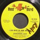 THE SHANGRI-LAS~I Can Never Go Home Any More~Red Bird 10-043 (Soft Rock)  45