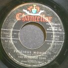 THE FABULOUS FOUR~Precious Moments~Chancellor 1068 (Rock & Roll) Promo 45