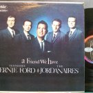 TENNESSEE ERNIE FORD~A Friend We Have~Capitol 1272 (Gospel) Mono VG+ LP