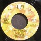 CRYSTAL GAYLE~Talking in Your Sleep~United Artists UA-X1214-Y  45