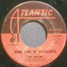 THE DRIFTERS~Some Kind of Wonderful~Atlantic 2096 (Soul) VG+ 45
