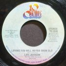 LOIS JOHNSON~Loving You Will Never Grow Old~20th Century 2151 (Soul) VG+ 45