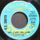 O.C. SMITH~Baby I Need Your Loving~Columbia 45206 (Soul) Promo Rare VG+ 45