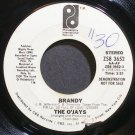 THE O'JAYS~Brandy~Philadelphia Int'l 3652 (Soul) Promo 45