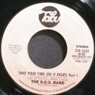 THE S.O.S. BAND~Take Your Time (Do it Right)~Tabu 5522 (Disco)  45