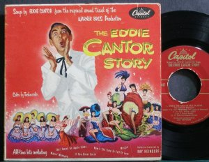 EDDIE CANTOR~The Eddie Cantor Story~Capitol 467 (OST)  45 EP