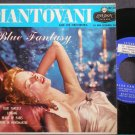 MANTOVANI & HIS ORCHESTRA~Blue Fantasy~London 6318 VG+ 45 EP