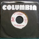 BILLY JOE ROYAL~The Greatest Love~Columbia 44103 Promo Rare VG+ 45