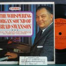 "BRAD SWANSON~The Whispering Organ Sounds Of~Thunderbird 9001 VG+ 7"" 33 RPM Mini LP, EP"