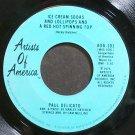 PAUL DELICATO~Ice Cream Sodas and Lollipops~Artists of America 101 (Jazz Vocals)  45