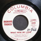 RICHARD TUCKER~What Now My Love~Columbia 43893 Promo Rare VG++ 45