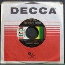 WARNER MACK~Live for the Good Times~Decca 32725 M- 45