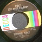 WARNER MACK~Pray for Your Country~Decca 32365 M- 45