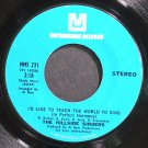 THE HILLSIDE SINGERS~I'd Like to Teach the World to Sing~Metromedia 231 VG+ 45