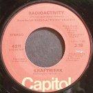 KRAFTWERK~Radioactivity~Capitol 4211 (Synth-Pop) VG+ 45