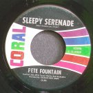 PETE FOUNTAIN~Sleepy Serenade~Coral 62496 (Dixieland/New Orleans Jazz) VG++ 45