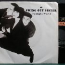 SWING OUT SISTER~Twilight World~Mercury 484-7 (Synth-Pop) M- 45