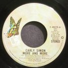 CARLY SIMON~More and More~Elektra 45278 (Soft Rock) VG+ 45