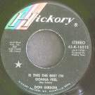 DON GIBSON~Is This the Best I'm Gonna Feel~Hickory 45-K-1651S VG++ 45