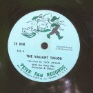 "JACK ARTHUR~The Valiant Tailor~Peter Pan 560 (Children) Rare 7"" 78 RPM Vinyl"