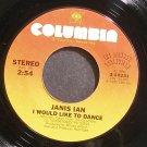 JANIS IAN~I Would Like to Dance~Columbia 10331 VG+ 45