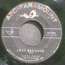 LLOYD PRICE~Just Because~ABC-Paramount 9792 (Soul)  45