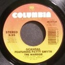 SCANDAL & PATTY SMYTH~The Warrior~Columbia 04424 (New Wave) VG+ 45