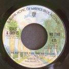 SEALS & CROFTS~We May Never Pass This Way (Again)~Warner Bros. 7740 (Soft Rock) VG+ 45