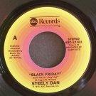 STEELY DAN~Black Friday~ABC 12101 (Classic Rock) VG+ 45