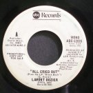 LAMONT DOZIER~All Cried Out~ABC 12076 (Soul) Promo 45