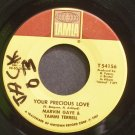 MARVIN GAYE & TAMMI TERRELL~Your Precious Love~Tamla 54156 (Soul) VG+ 45