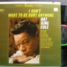 NAT KING COLE~I Don't Want to Be Hurt Anymore~Capitol 2118 (Jazz Vocals) SD VG+ LP