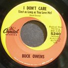 BUCK OWENS~I Don't Care (Just as Long as You Love Me)~Capitol 5240 VG++ 45