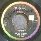 DEE CLARK~Raindrops~Vee Jay 383 (Soul) VG+ 45