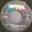 FATS DOMINO~Put Your Arms Around Me Honey~IMPERIAL X5687 (Rock & Roll)  45