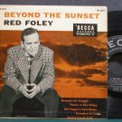 RED FOLEY~Beyond the Sunset~Decca 2207 VG+ 45 EP