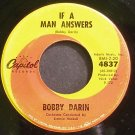 BOBBY DARIN~If a Man Answers~Capitol 4837 (Soft Rock) VG+ 45