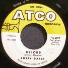BOBBY DARIN~Milord~ATCO 6297 (Soft Rock) VG+ 45