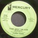 FARON YOUNG~Think About The Good Old Days~Mercury 72167 Promo 45
